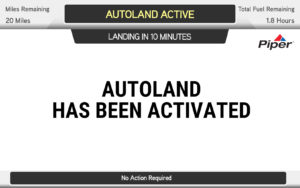 "Screen that says ""Autoland has been activated."""
